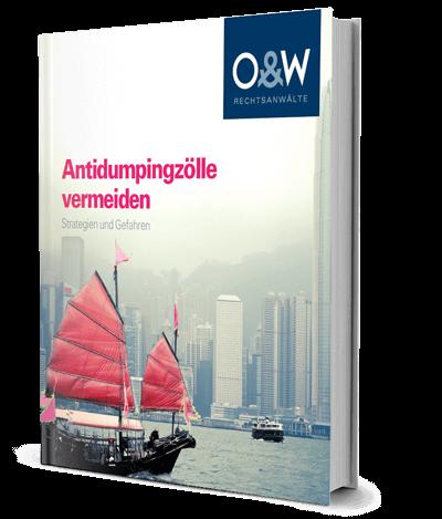 Antidumpingzölle vermeiden - Strategien und Gefahren